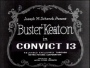 "Buster Keaton in ""Convict 13″"